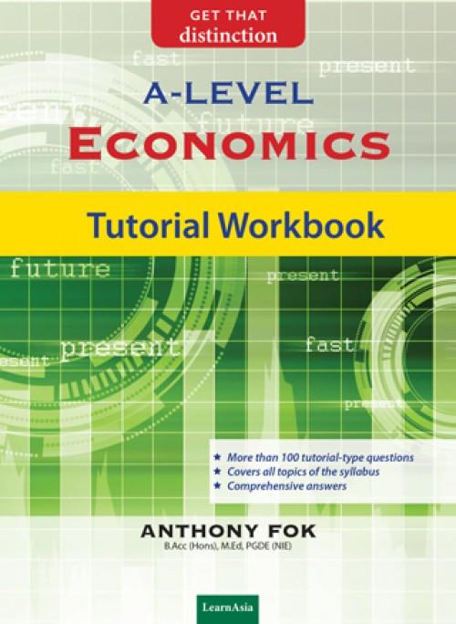 A-Level Economics Tutorial Workbook